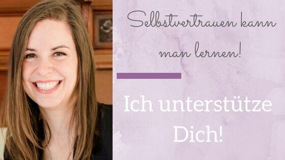 Selbstvertrauen kann man lernen- Julia Wilhelm
